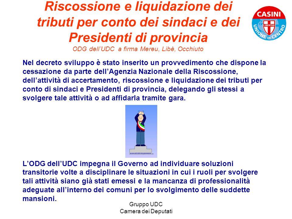 Gruppo UDC Camera dei Deputati Riscossione e liquidazione dei tributi per conto dei sindaci e dei Presidenti di provincia ODG dellUDC a firma Mereu, L