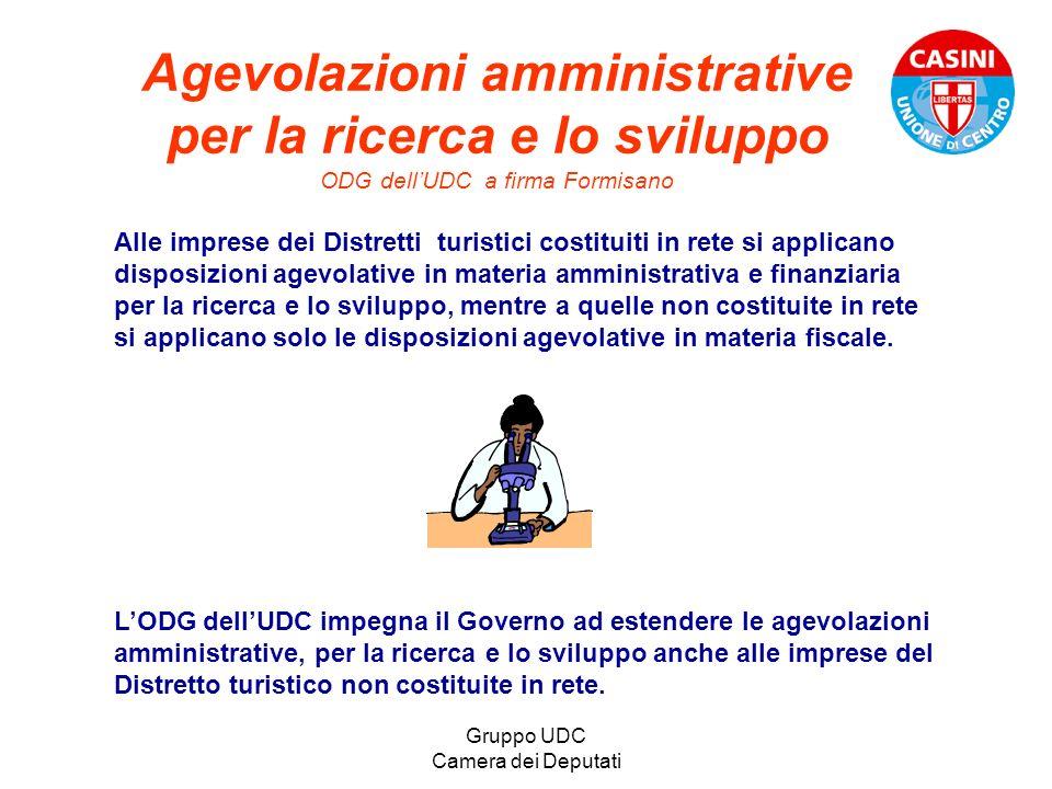 Gruppo UDC Camera dei Deputati Agevolazioni amministrative per la ricerca e lo sviluppo ODG dellUDC a firma Formisano Alle imprese dei Distretti turis