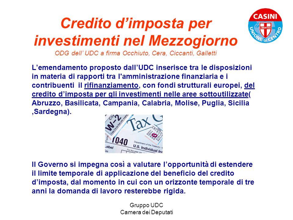 Gruppo UDC Camera dei Deputati Credito dimposta per investimenti nel Mezzogiorno ODG dell UDC a firma Occhiuto, Cera, Ciccanti, Galletti Lemendamento