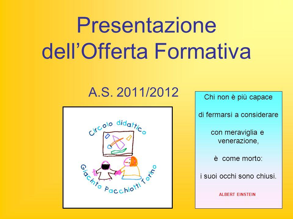 Presentazione dellOfferta Formativa A.S.