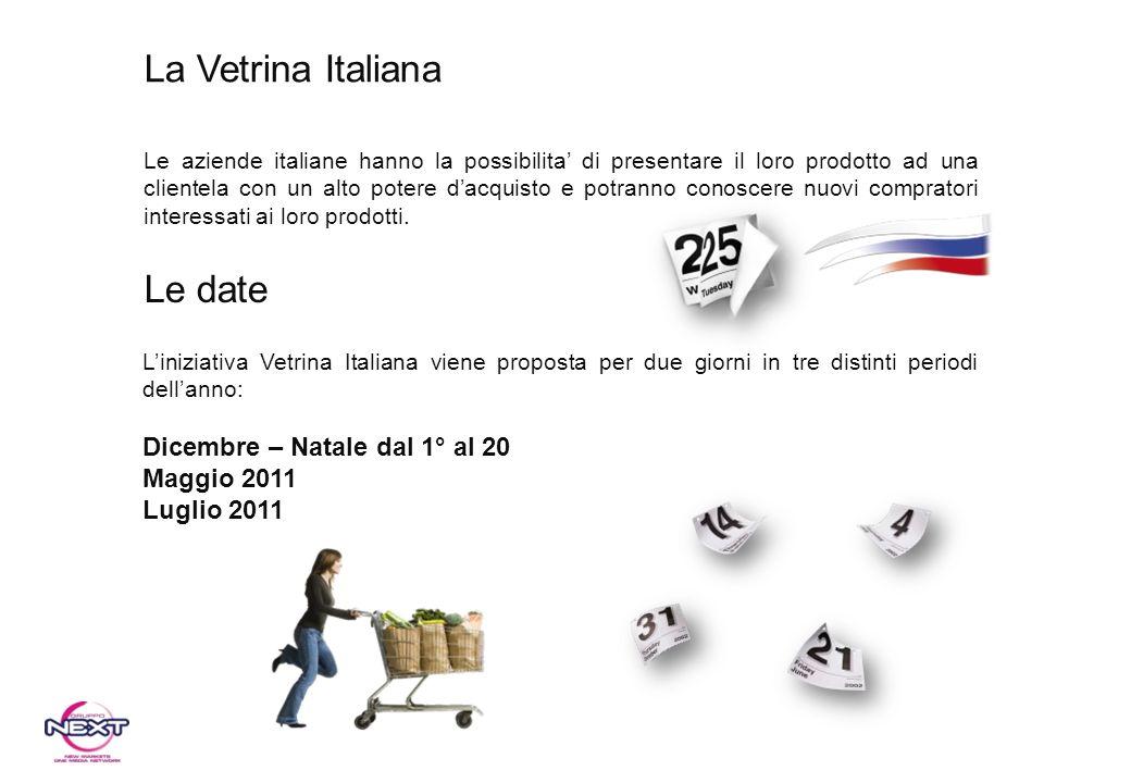 Le aziende italiane hanno la possibilita di presentare il loro prodotto ad una clientela con un alto potere dacquisto e potranno conoscere nuovi compr