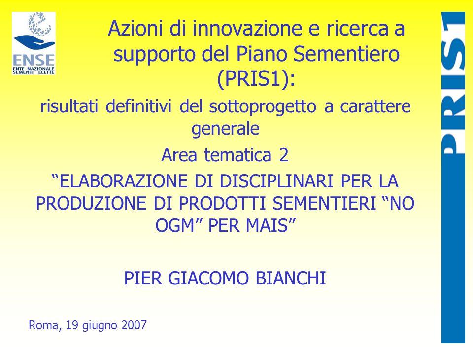 Azioni di innovazione e ricerca a supporto del Piano Sementiero (PRIS1): risultati definitivi del sottoprogetto a carattere generale Area tematica 2 E