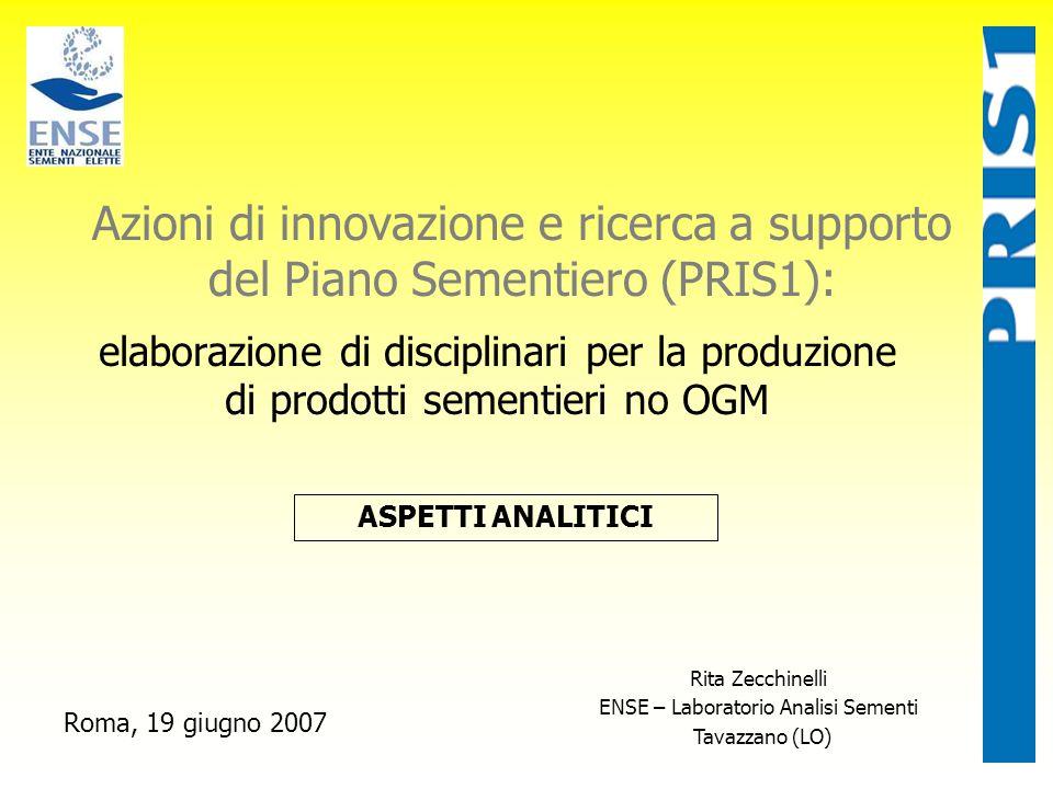 Azioni di innovazione e ricerca a supporto del Piano Sementiero (PRIS1): elaborazione di disciplinari per la produzione di prodotti sementieri no OGM