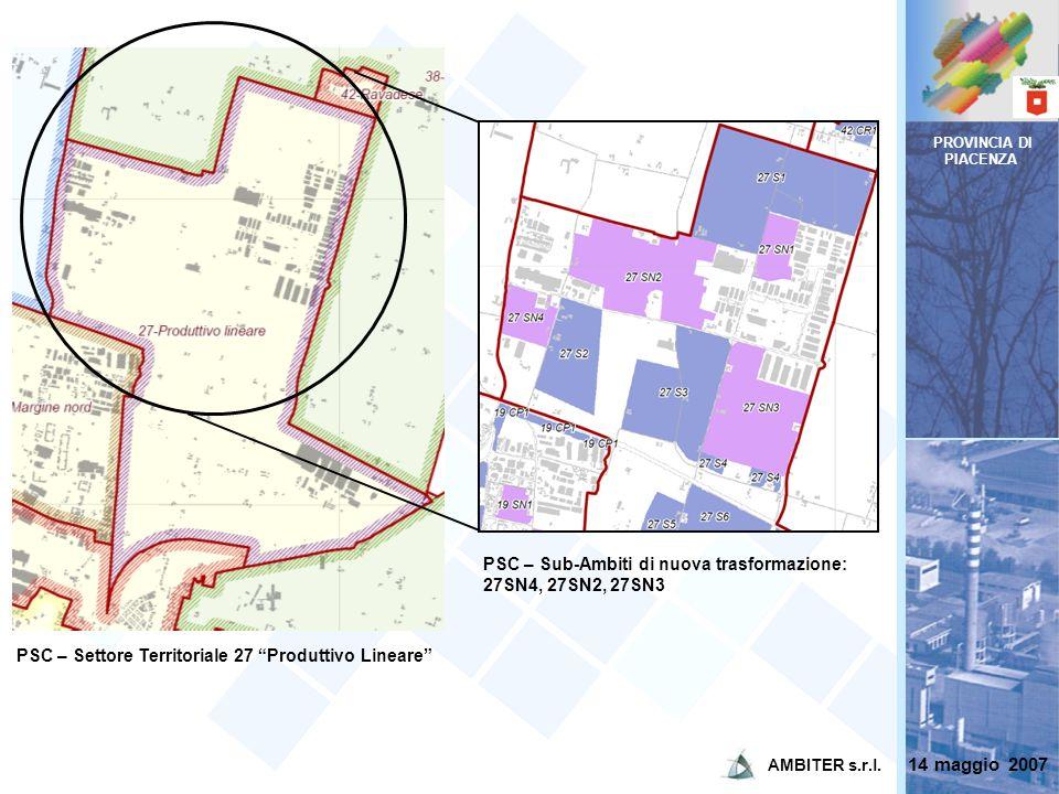 PROVINCIA DI PIACENZA PSC – Settore Territoriale 27 Produttivo Lineare PSC – Sub-Ambiti di nuova trasformazione: 27SN4, 27SN2, 27SN3 14 maggio 2007 AM