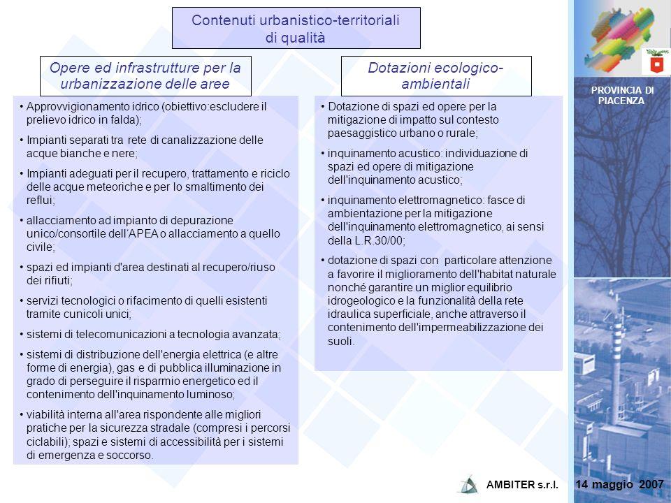 PROVINCIA DI PIACENZA Dotazioni ecologico- ambientali Dotazione di spazi ed opere per la mitigazione di impatto sul contesto paesaggistico urbano o ru