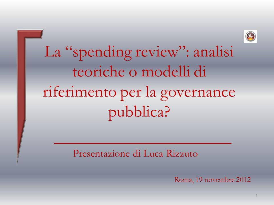 La spending review: analisi teoriche o modelli di riferimento per la governance pubblica.