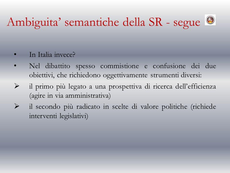 Ambiguita semantiche della SR - segue In Italia invece.