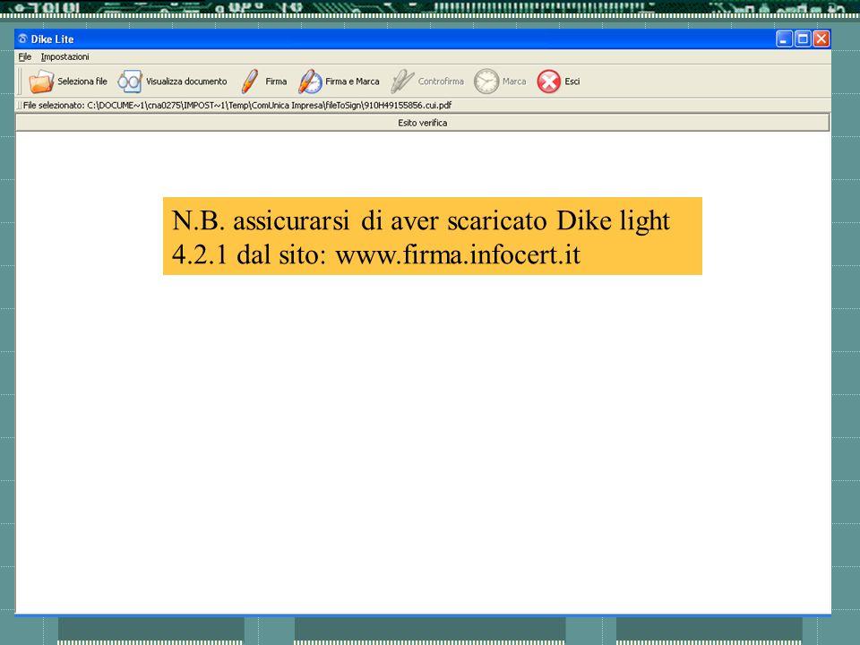 N.B. assicurarsi di aver scaricato Dike light 4.2.1 dal sito: www.firma.infocert.it