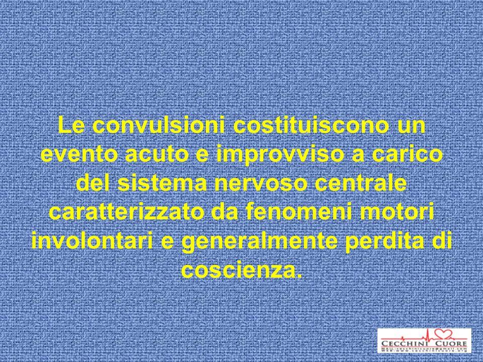 Le convulsioni costituiscono un evento acuto e improvviso a carico del sistema nervoso centrale caratterizzato da fenomeni motori involontari e genera