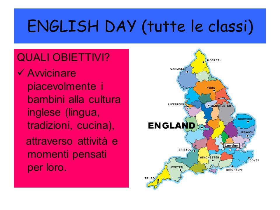 ENGLISH DAY (tutte le classi) QUALI OBIETTIVI.