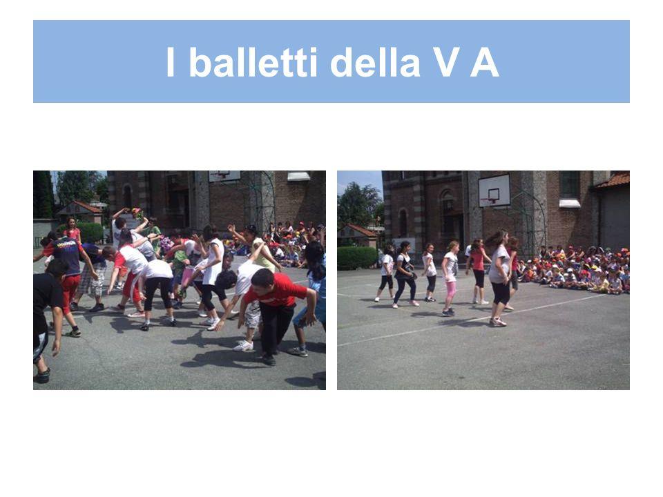 I balletti della V A