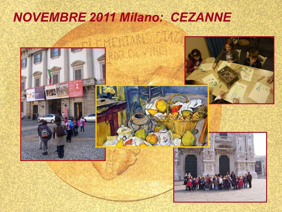 NOVEMBRE 2011 Milano: CEZANNE