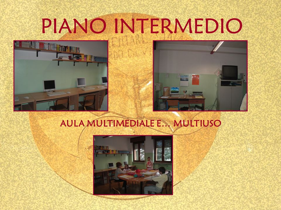AULA MULTIMEDIALE E… MULTIUSO PIANO INTERMEDIO
