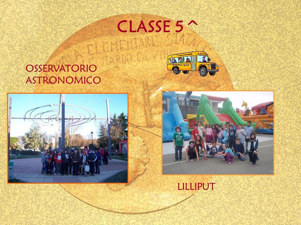 CLASSE 5^ OSSERVATORIO ASTRONOMICO LILLIPUT