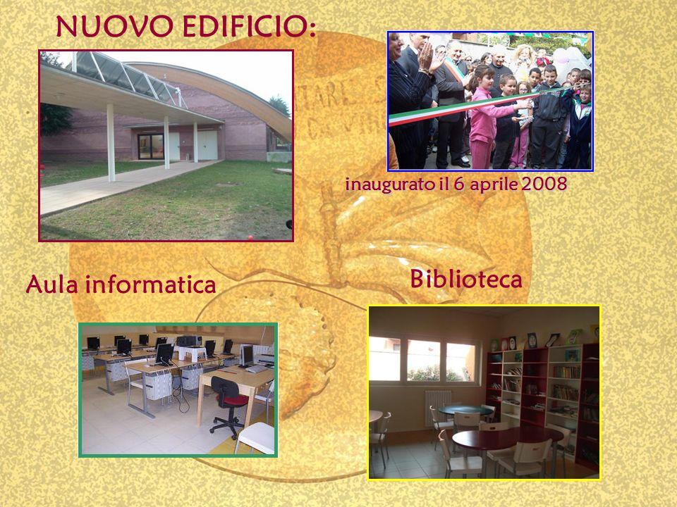 NUOVO EDIFICIO: Aula informatica Biblioteca inaugurato il 6 aprile 2008