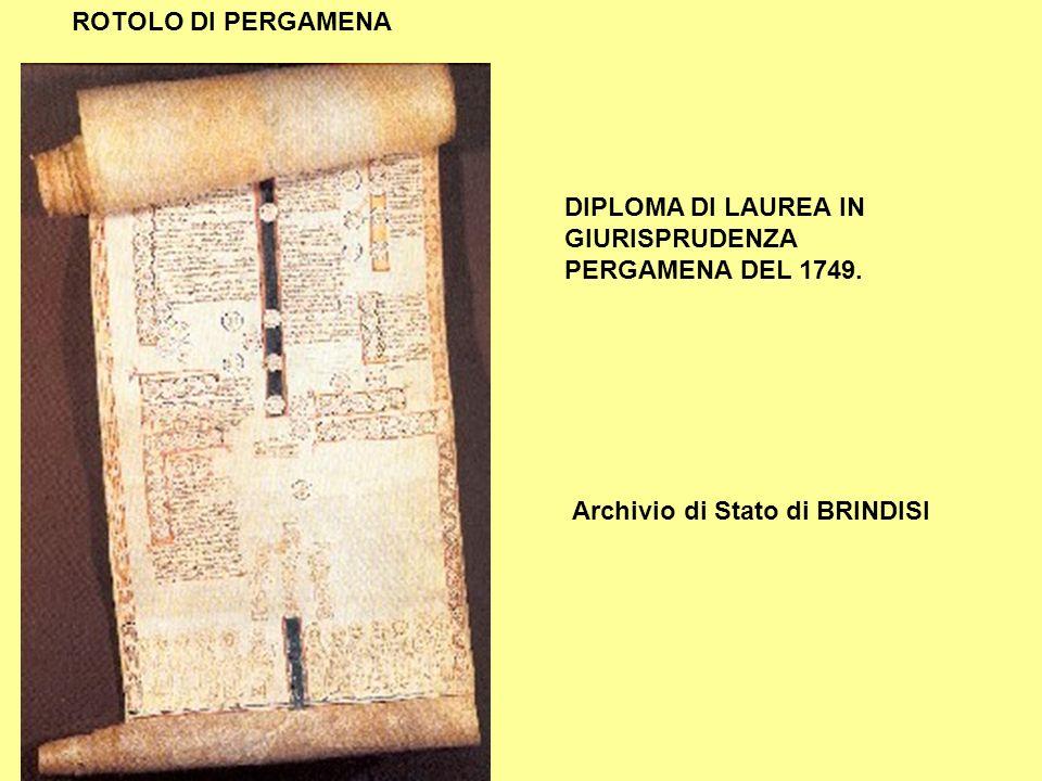 ROTOLO DI PERGAMENA DIPLOMA DI LAUREA IN GIURISPRUDENZA PERGAMENA DEL 1749. Archivio di Stato di BRINDISI