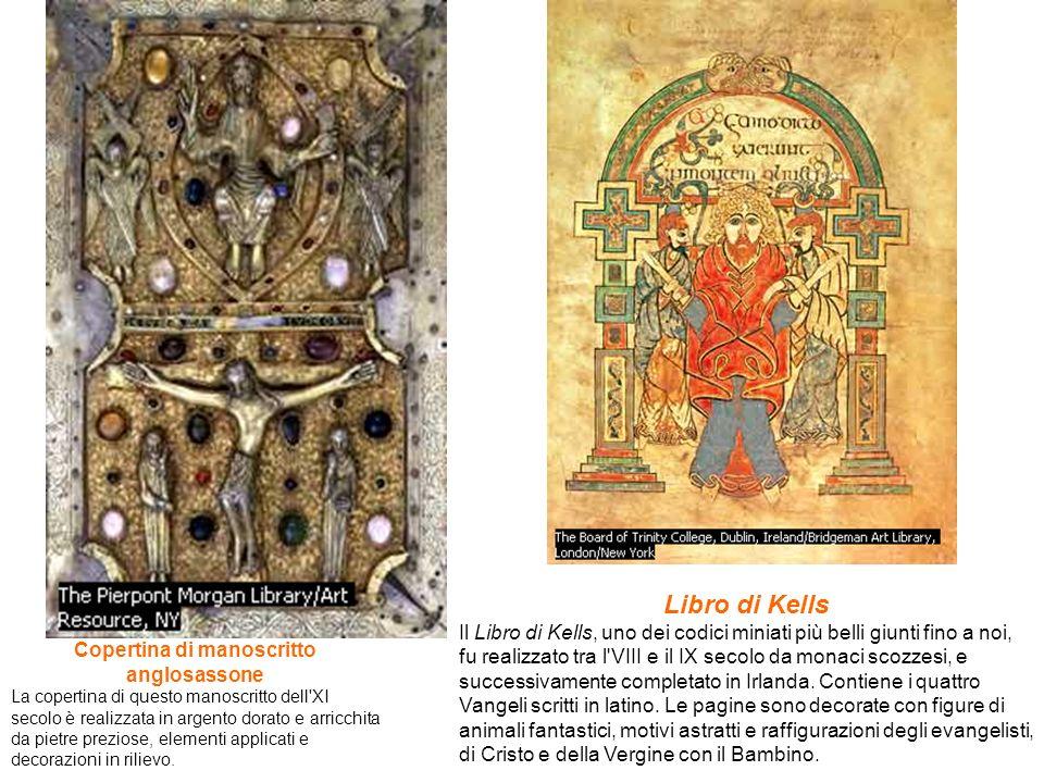 Copertina di manoscritto anglosassone La copertina di questo manoscritto dell'XI secolo è realizzata in argento dorato e arricchita da pietre preziose