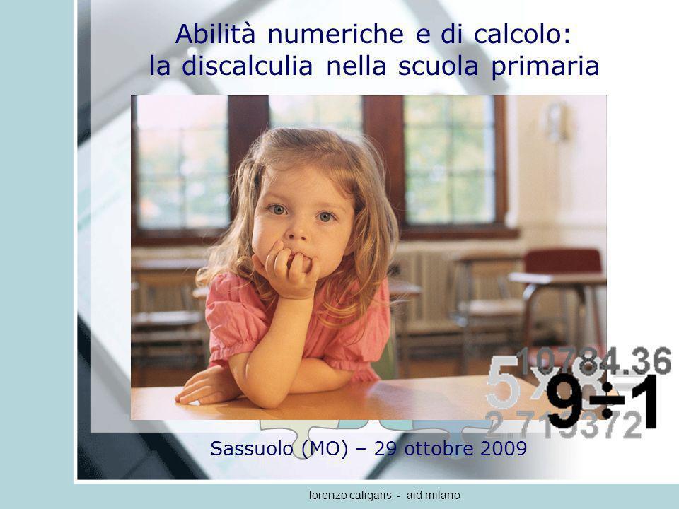 lorenzo caligaris - aid milano ROUTINE PROCEDURALI elaborazione delle informazioni aritmetiche incolonnamento serialità SX DX riporto RECUPERO DI FATTI ARITMETICI 5+5=10; 2+1=3; 3+6=9; ALGORITMI DI CALCOLO modello min (counting on) modello sum conteggio totale 1 2 5 + 6 5 = __________ 0 1 91 Procedure