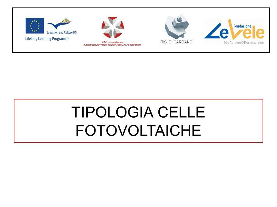 TIPOLOGIA CELLE FOTOVOLTAICHE ITIS G. CARDANO