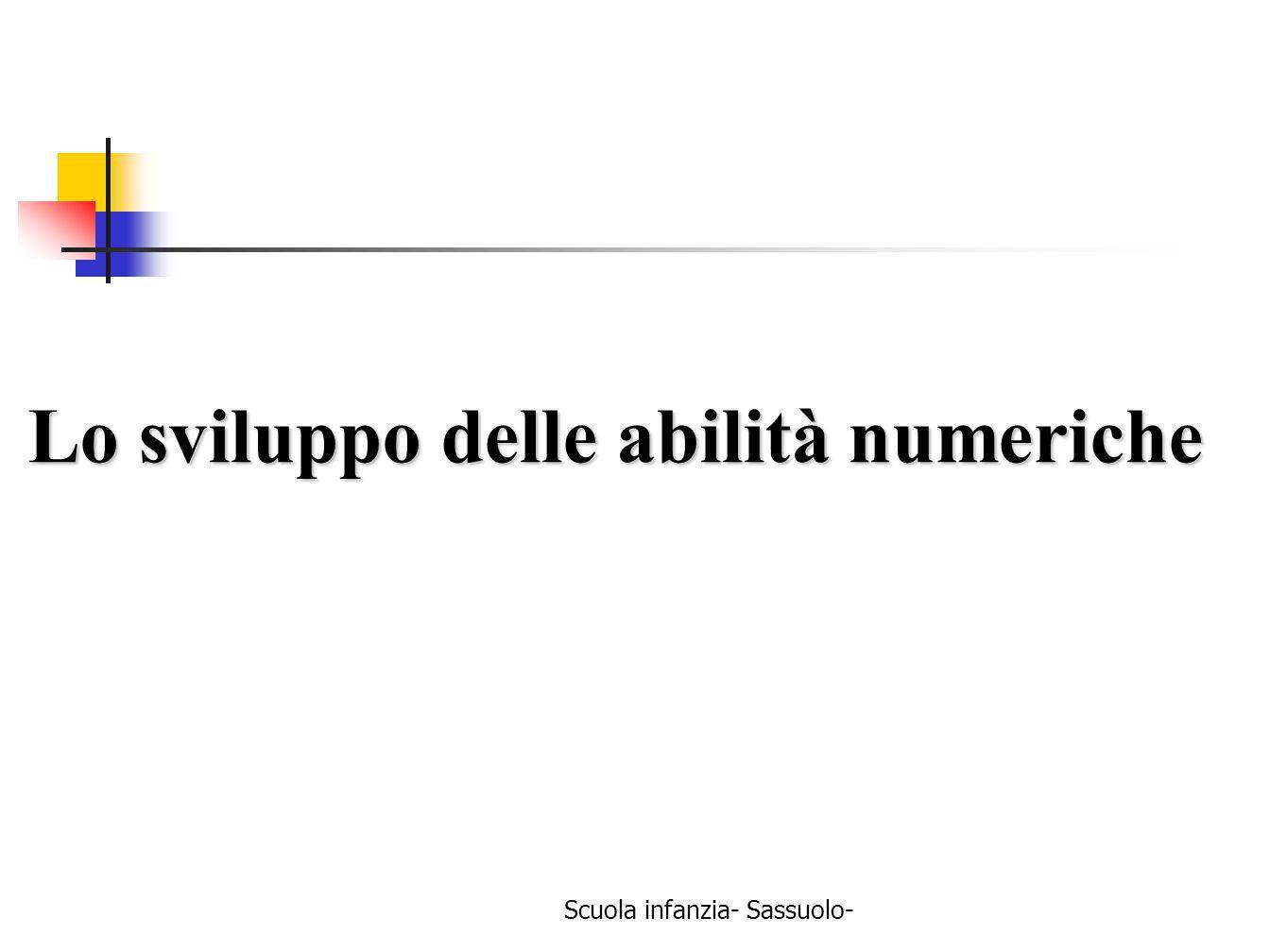 Scuola infanzia- Sassuolo- Lo sviluppo delle abilità numeriche