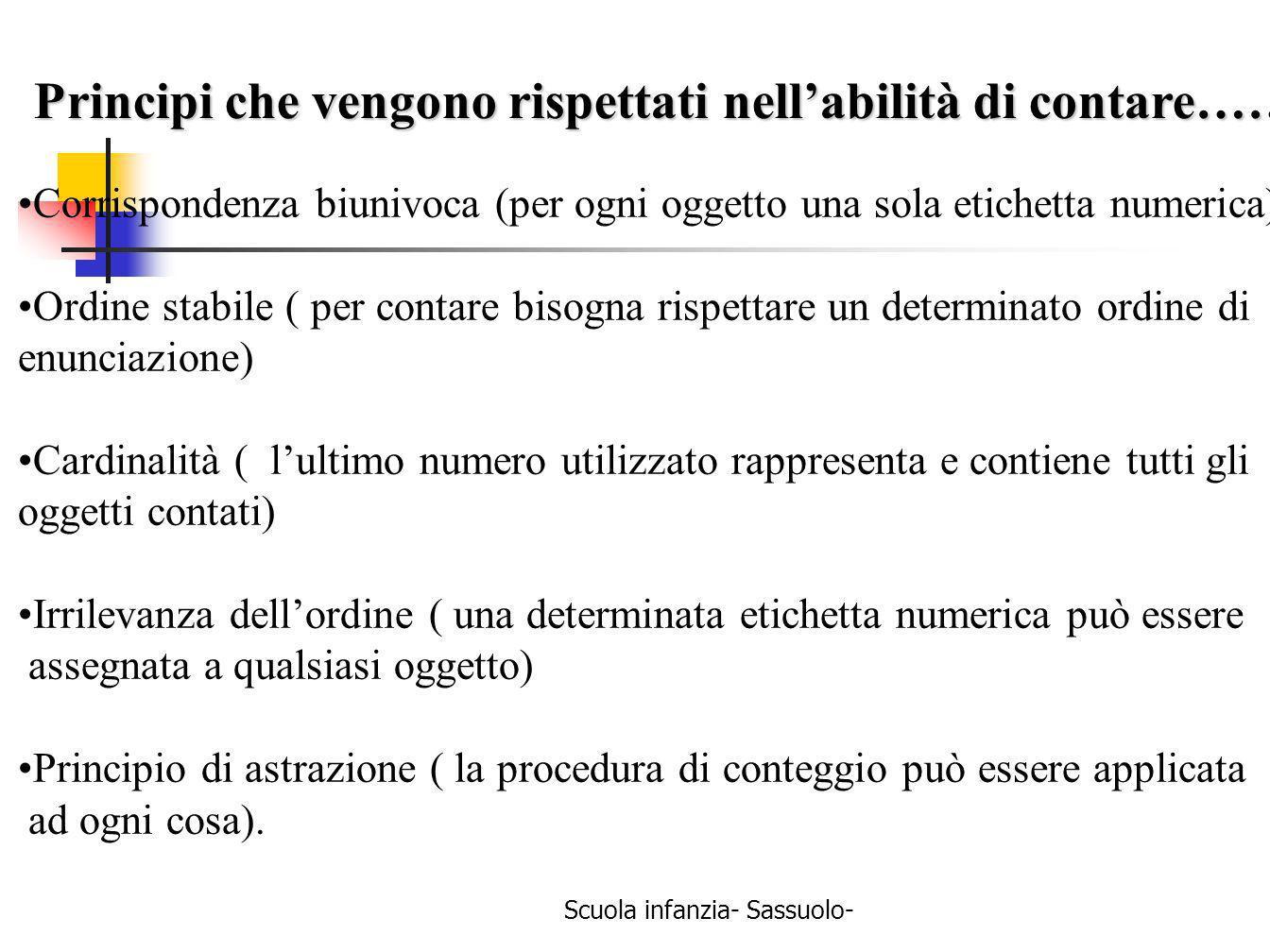 Scuola infanzia- Sassuolo- Corrispondenza biunivoca (per ogni oggetto una sola etichetta numerica) Ordine stabile ( per contare bisogna rispettare un