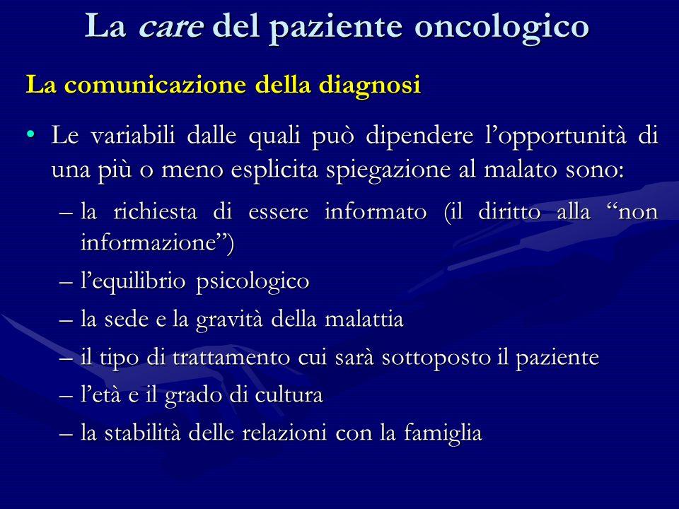 La comunicazione della diagnosi Le variabili dalle quali può dipendere lopportunità di una più o meno esplicita spiegazione al malato sono:Le variabil