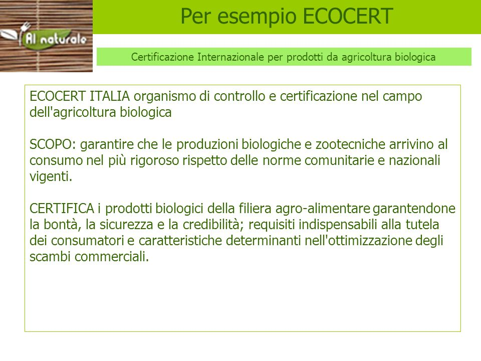 BDIH GARANTISCE: Materie prime biologiche ed ecologiche.