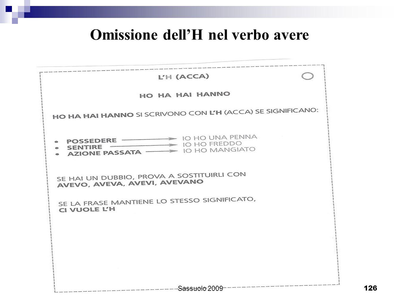 126 Omissione dellH nel verbo avere Sassuolo 2009