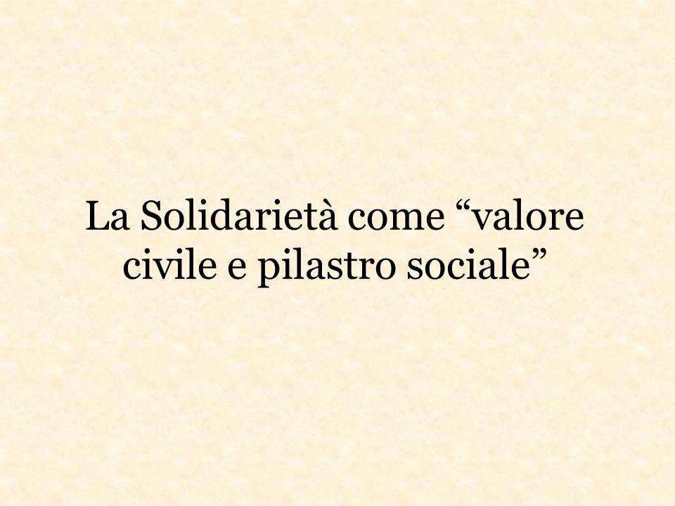 La Solidarietà come valore civile e pilastro sociale