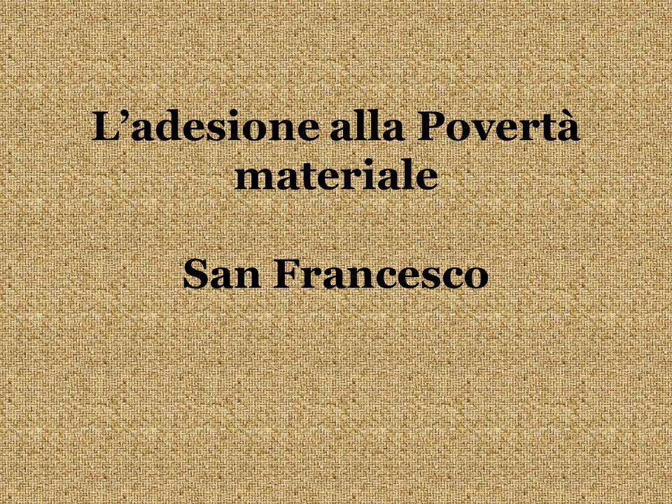 Ladesione alla Povertà materiale San Francesco