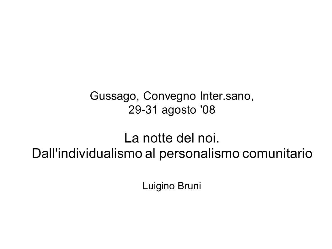 Gussago, Convegno Inter.sano, 29-31 agosto 08 La notte del noi.