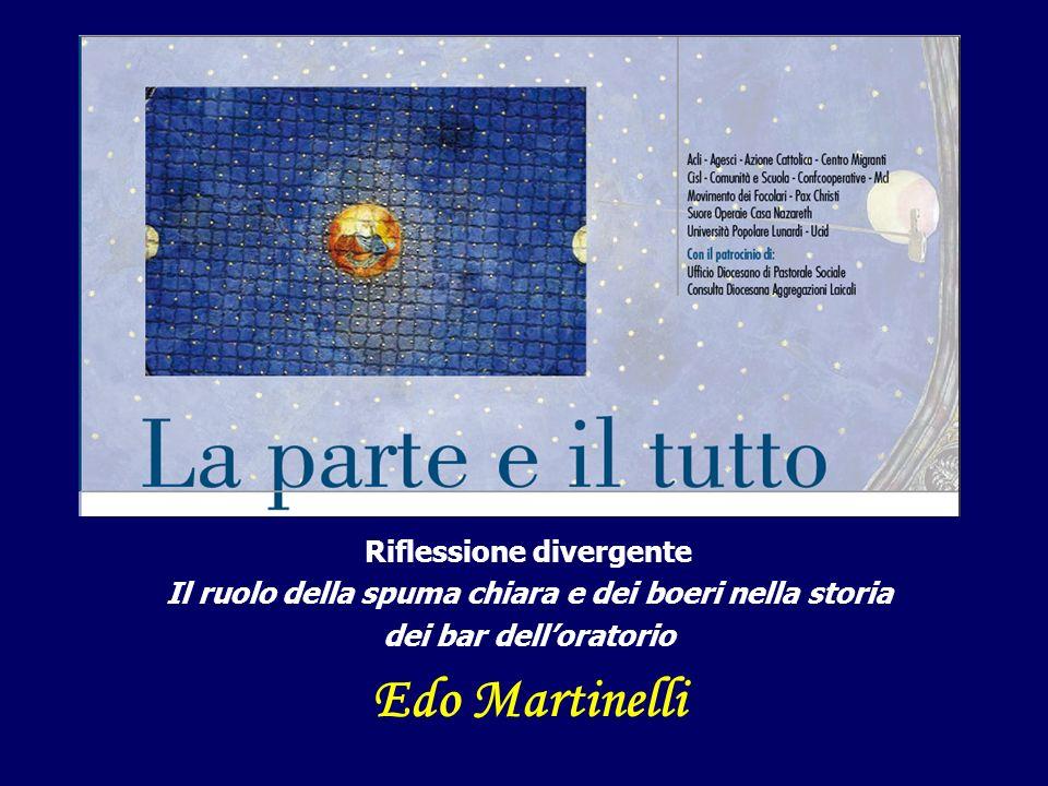 Riflessione divergente Il ruolo della spuma chiara e dei boeri nella storia dei bar delloratorio Edo Martinelli