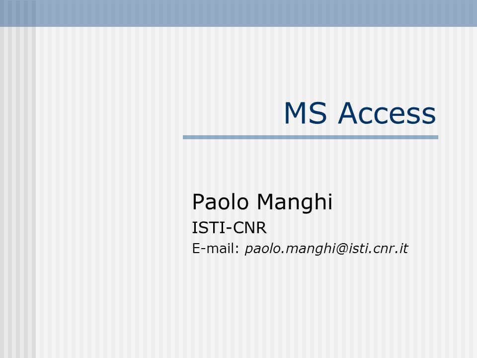 Paolo Manghi Esercizio Definire un database Access che consenta la gestione delle informazioni relative agli Agenti dellFBI.