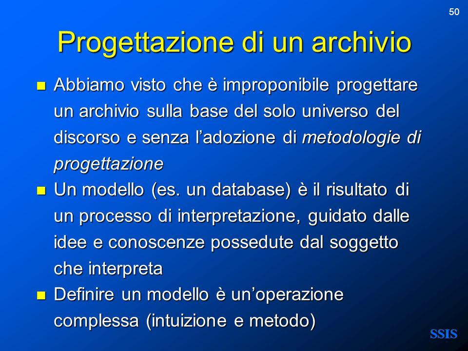 50 Progettazione di un archivio Abbiamo visto che è improponibile progettare un archivio sulla base del solo universo del discorso e senza ladozione d