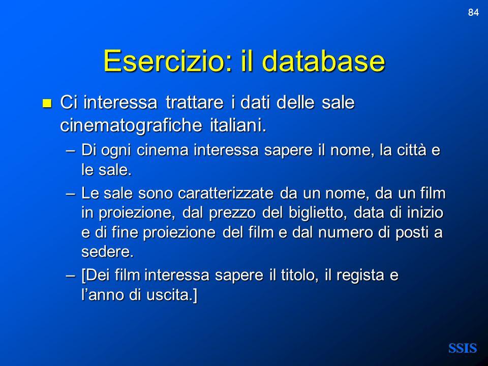 84 Esercizio: il database Ci interessa trattare i dati delle sale cinematografiche italiani. Ci interessa trattare i dati delle sale cinematografiche