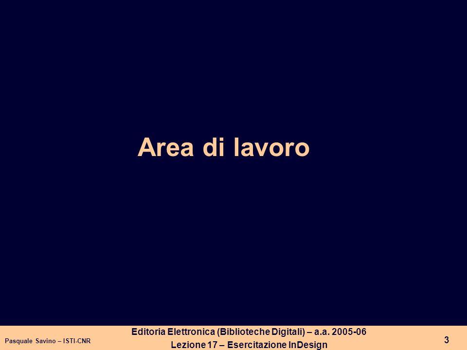 Pasquale Savino – ISTI-CNR 4 Editoria Elettronica (Biblioteche Digitali) – a.a.