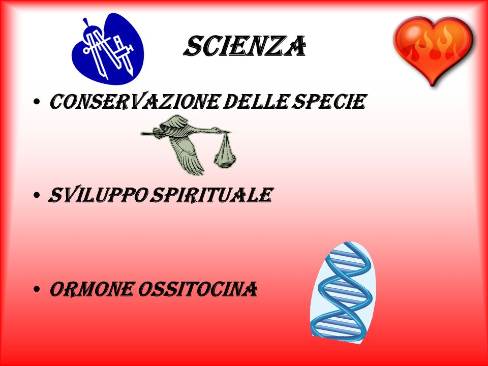 Scienza Conservazione delle specie Sviluppo spirituale Ormone ossitocina