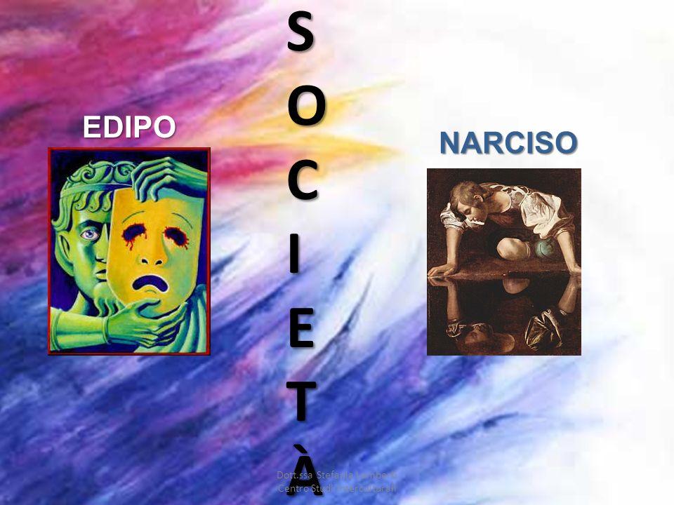 SOCIETÀ EDIPO NARCISO