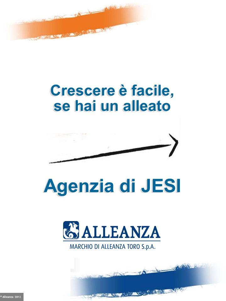 © Alleanza 2012 Agenzia di JESI Crescere è facile, se hai un alleato