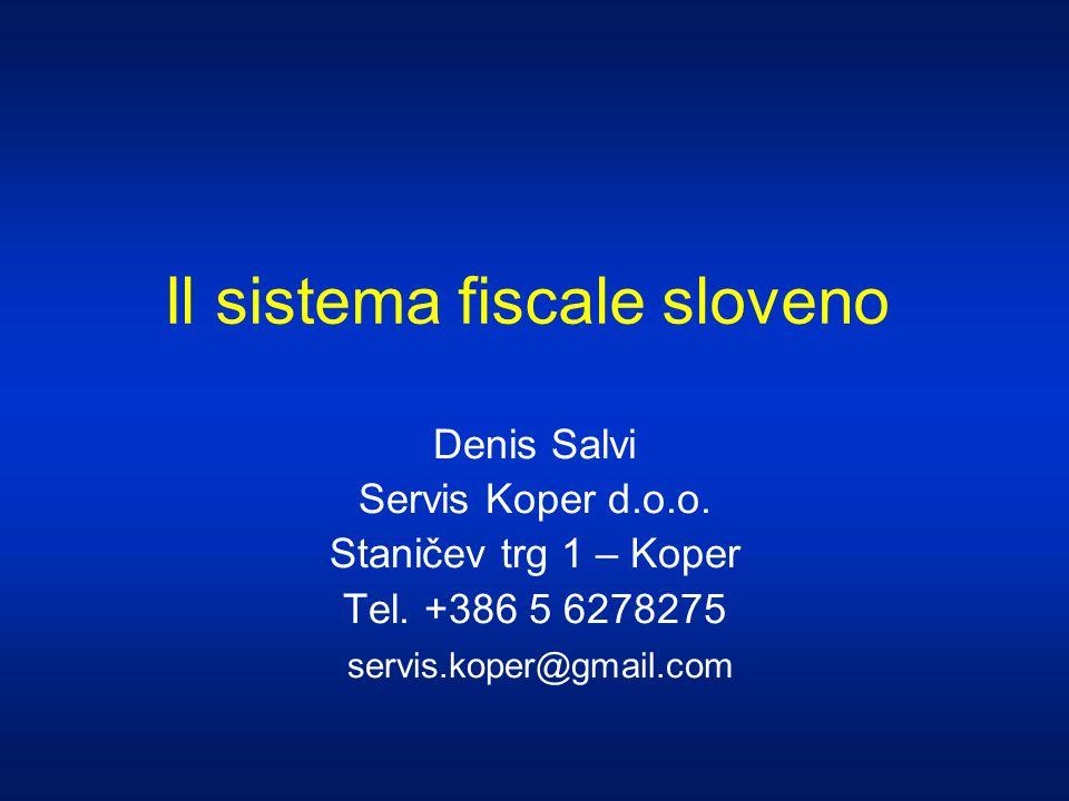 La tassazione delle societa in Slovenia 1.Tra le piu basse in Europa – 20% 2.