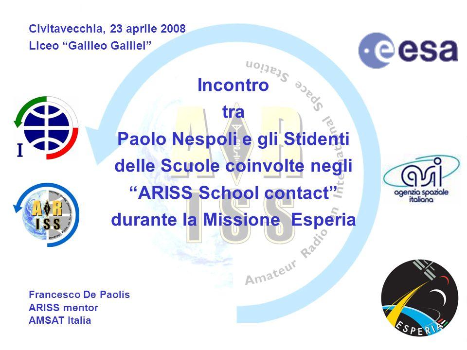 Incontro tra Paolo Nespoli e gli Stidenti delle Scuole coinvolte negli ARISS School contact durante la Missione Esperia Civitavecchia, 23 aprile 2008