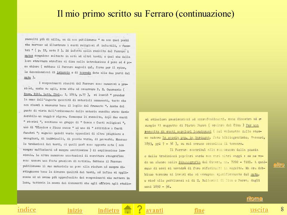 8 indice uscita indietro avanti indice fine inizio Il mio primo scritto su Ferraro (continuazione) ritorna altro