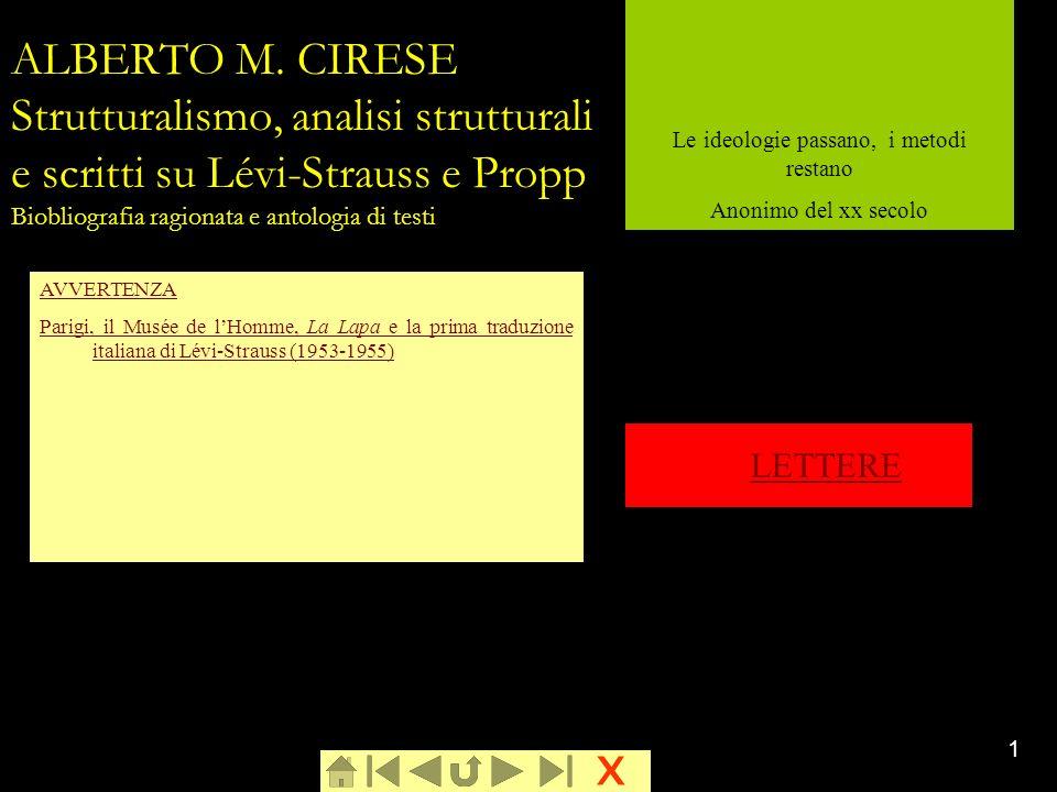 x 1 ALBERTO M. CIRESE Strutturalismo, analisi strutturali e scritti su Lévi-Strauss e Propp Biobliografia ragionata e antologia di testi AVVERTENZA Pa