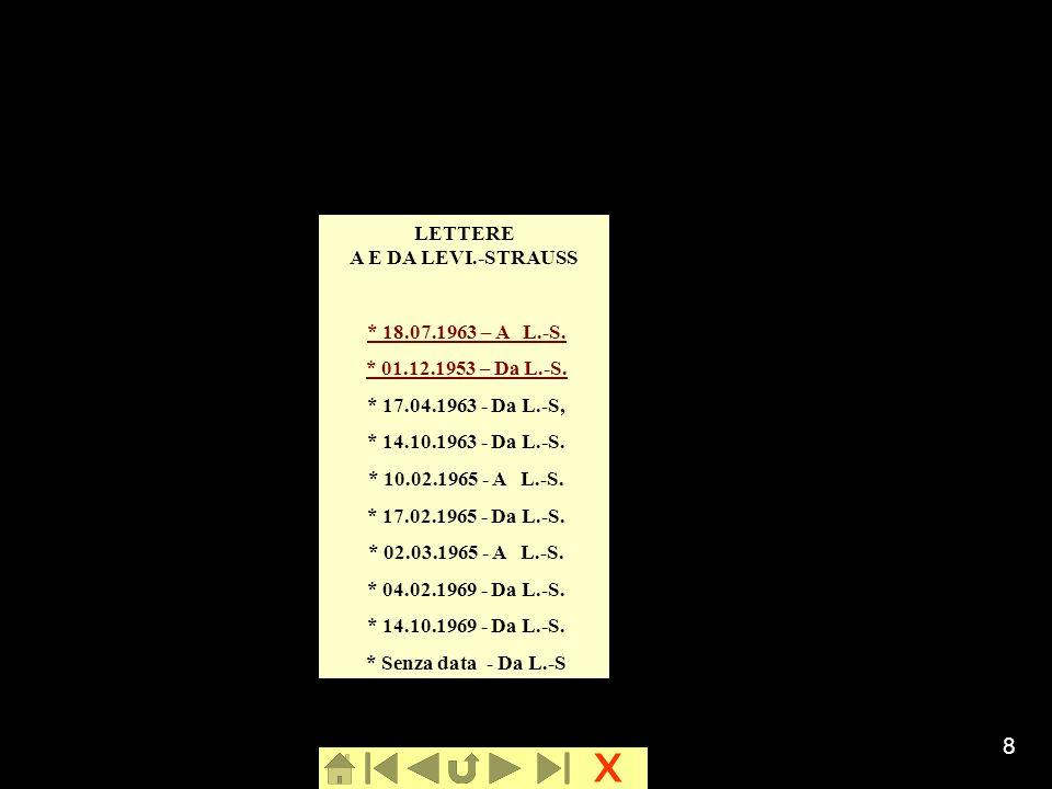 x 8 LETTERE A E DA LEVI.-STRAUSS * 18.07.1963 – A L.-S. * 01.12.1953 – Da L.-S.* 01.12.1953 – Da L.-S. * 17.04.1963 - Da L.-S, * 14.10.1963 - Da L.-S.