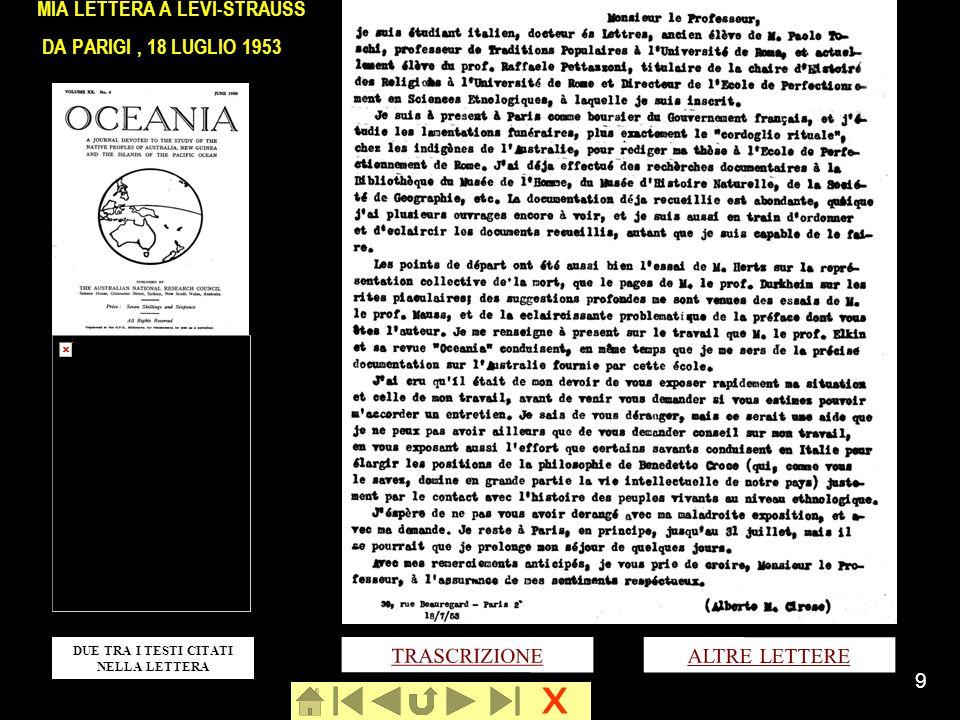 x 9 MIA LETTERA A LÉVI-STRAUSS DA PARIGI, 18 LUGLIO 1953 TRASCRIZIONE DUE TRA I TESTI CITATI NELLA LETTERA ALTRE LETTERE