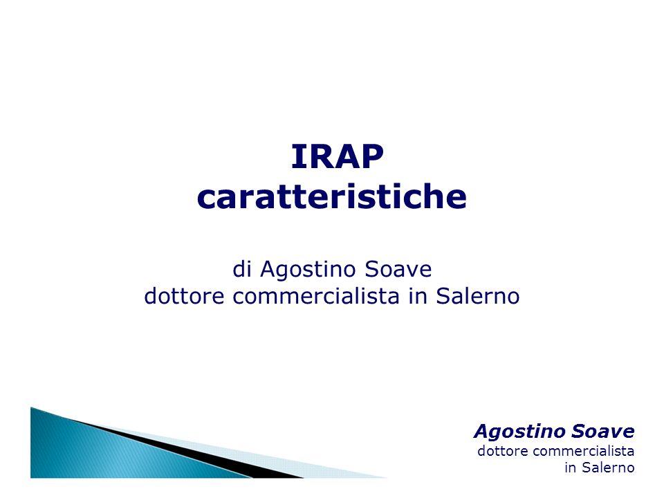 Agostino Soave dottore commercialista in Salerno IRAP caratteristiche di Agostino Soave dottore commercialista in Salerno