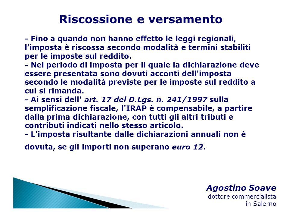 Agostino Soave dottore commercialista in Salerno Riscossione e versamento - Fino a quando non hanno effetto le leggi regionali, l'imposta è riscossa s