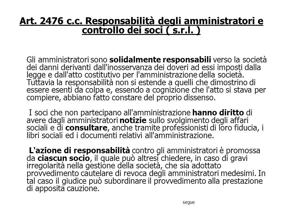 Art. 2475 ter c.c. Conflitto di interessi I contratti conclusi dagli amministratori che hanno la rappresentanza della società in conflitto di interess