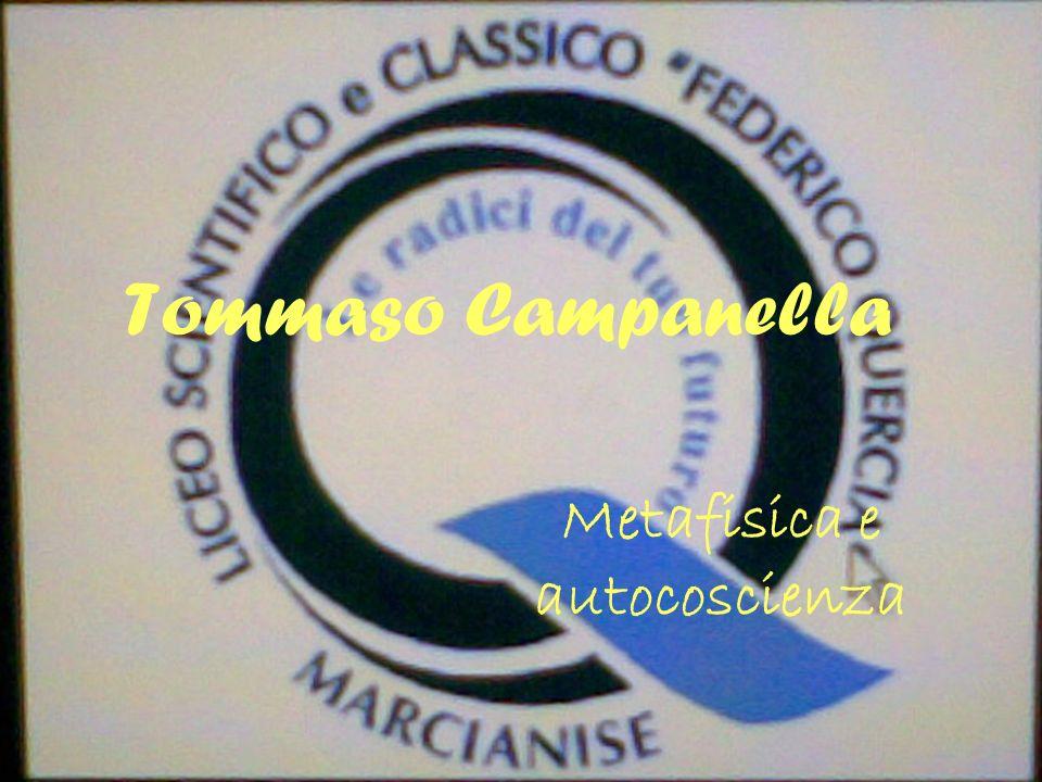 Tommaso Campanella Metafisica e autocoscienza