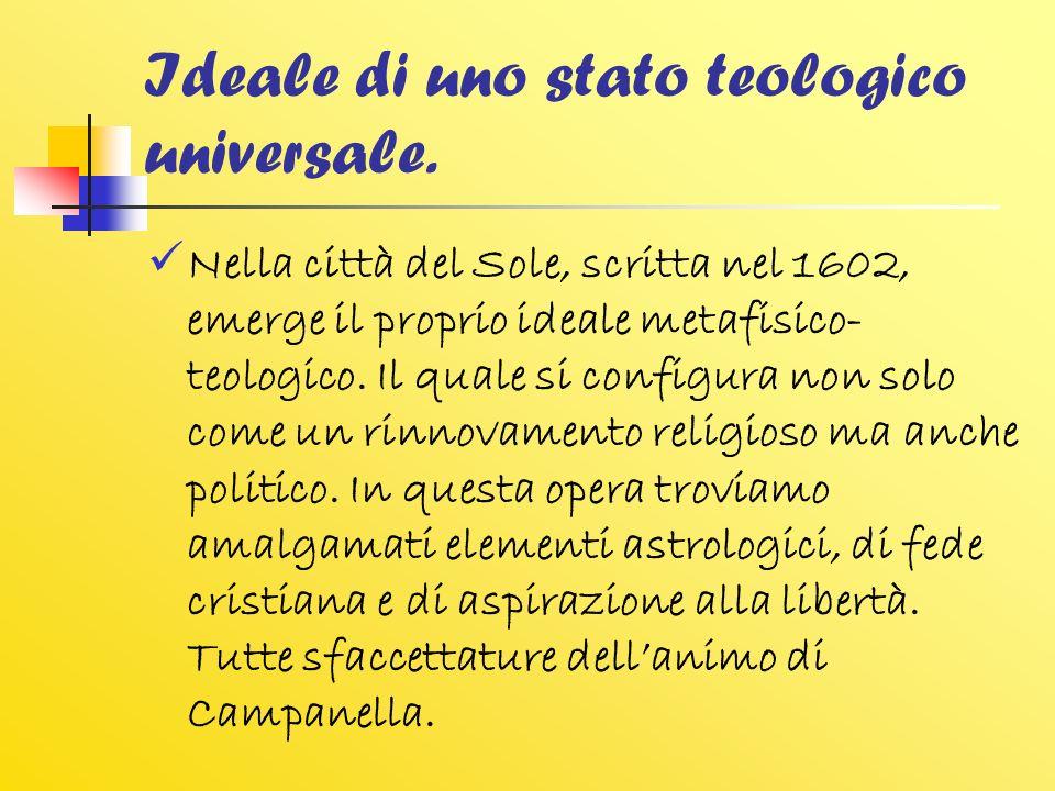 Ideale di uno stato teologico universale.